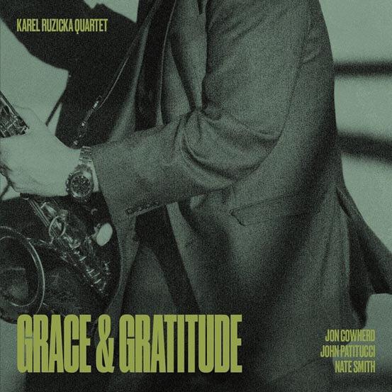 Karel Růžička Quartet: Grace & Gratitude (CD)