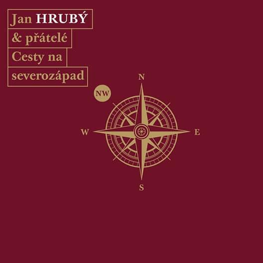 Jan Hrubý & přátelé: Cesty na severozápad (3 CD)