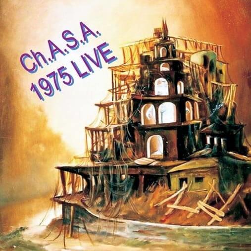 CH.A.S.A.: Live 1975 (CD)