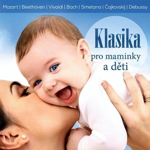 Klasika pro maminky a děti, Různí interpreti (CD)