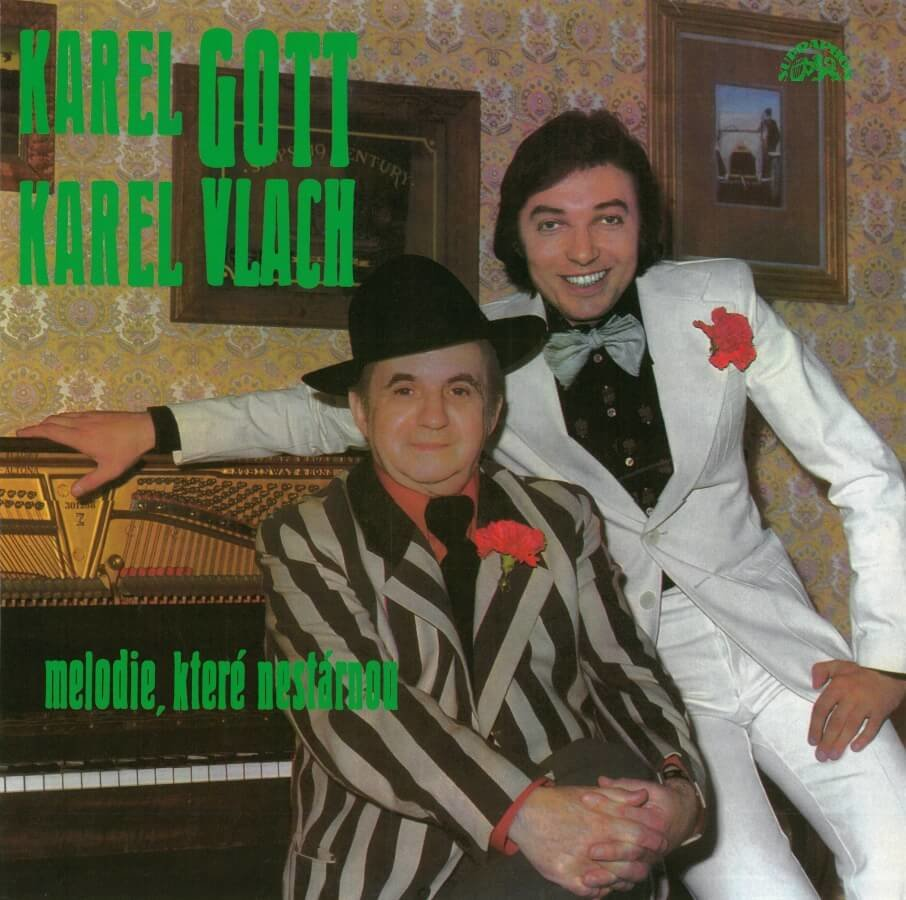 Karel Gott, Karel Vlach se svým orchestrem: Melodie, které nestárnou (LP)