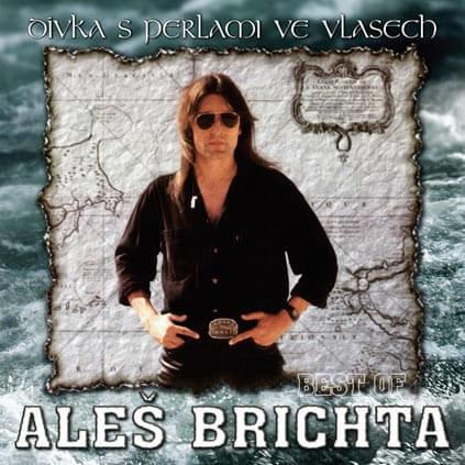 Aleš Brichta: Dívka s perlami ve vlasech (Best Of) (CD)