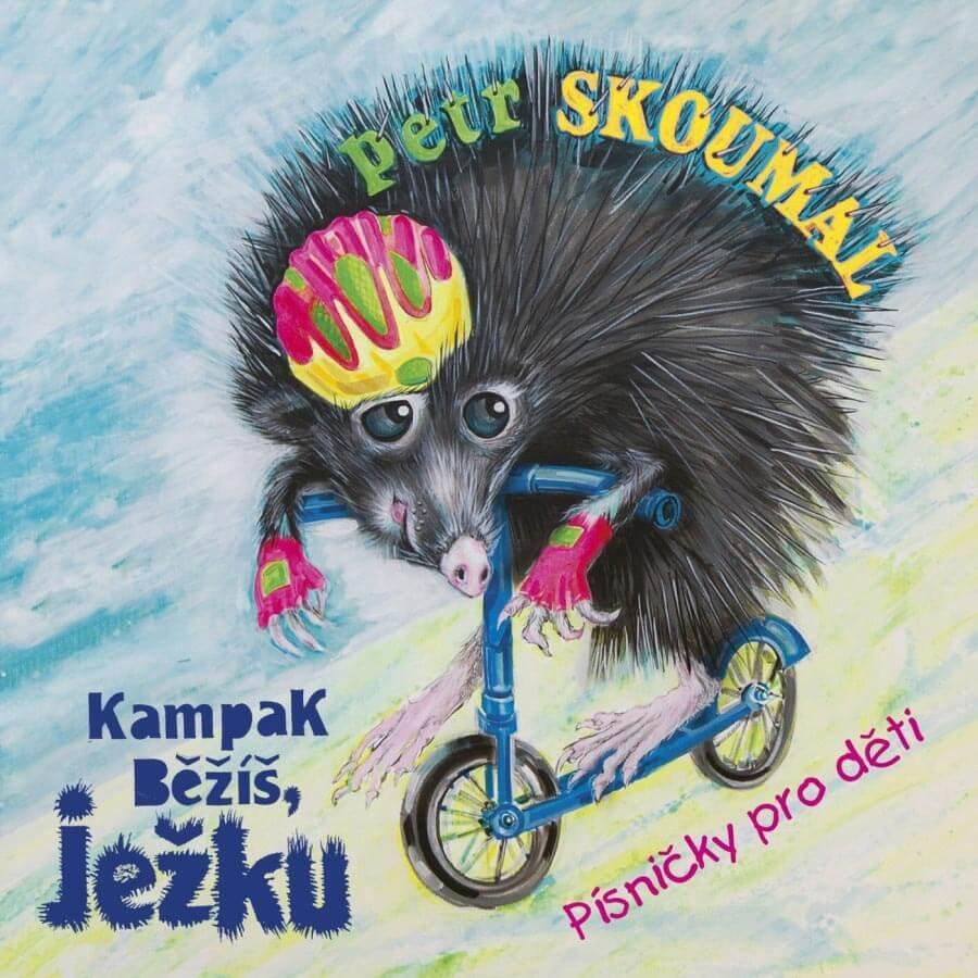 Petr Skoumal - Kampak běžíš, ježku, Písničky pro děti (CD)