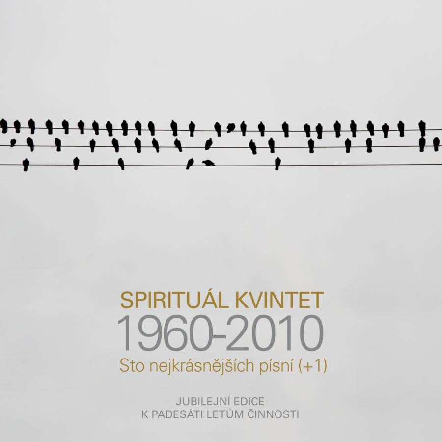 Spirituál kvintet: Sto nejkrásnějších písní (1960 - 2010) (4 CD)