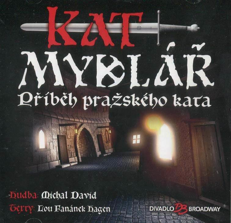Kat Mydlář (Příběh pražského kata) - Muzikál (CD)