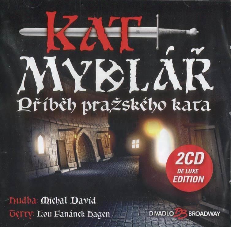 Kat Mydlář (Příběh pražského kata) - Muzikál (2 CD) - De Luxe Edition