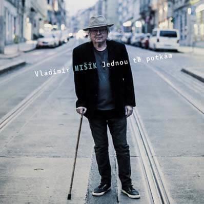 Vladimír Mišík: Jednou tě potkám (2 Vinyl LP + CD)