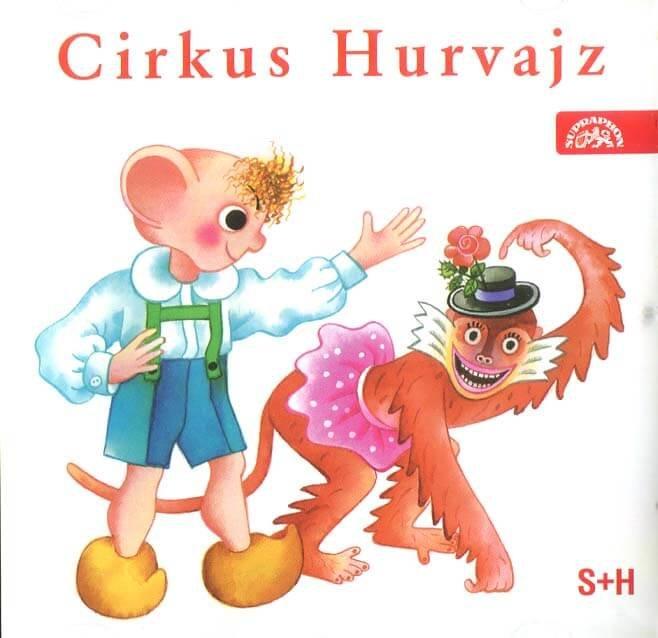 Cirkus Hurvajz (CD) - mluvené slovo