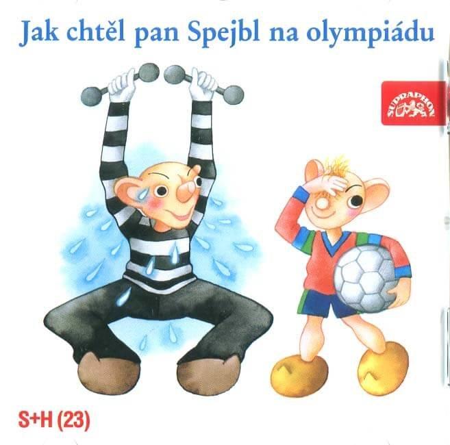 Jak chtěl pan Spejbl na olympiádu (CD) - mluvené slovo