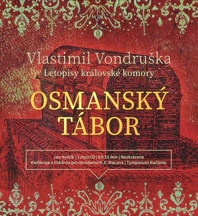 Osmanský tábor - Letopisy královské komory (MP3-CD) - audiokniha