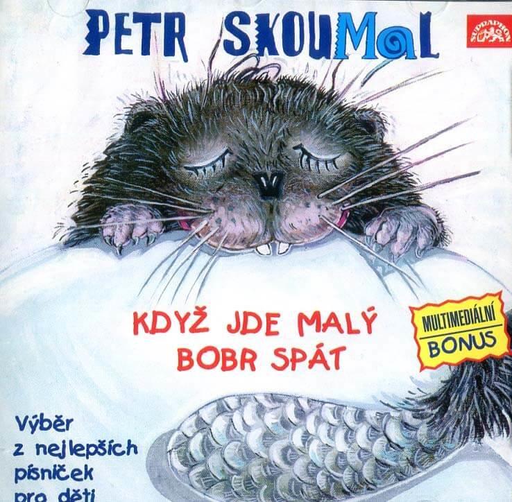 Petr Skoumal: Když jde malý bobr spát - Písničky pro děti (CD)