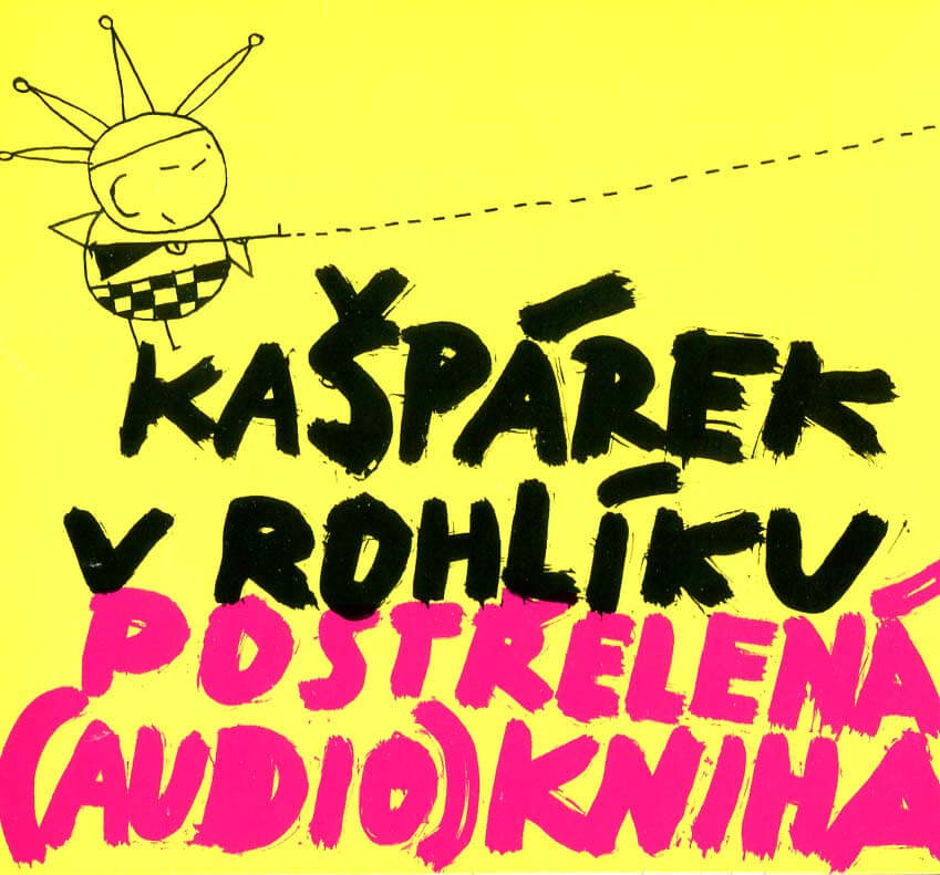 Kašpárek v rohlíku: Postřelená (audio)kniha (CD) - audiokniha