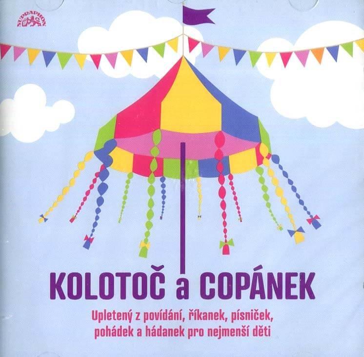 Kolotoč a Copánek upletený z povídání, říkanek, písniček a hádanek pro nejmenší děti (CD)