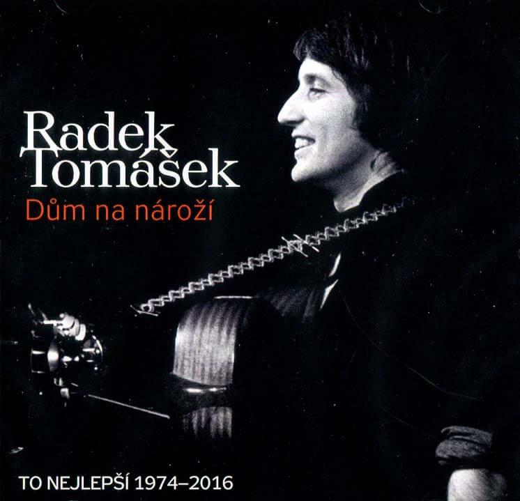 Radek Tomášek: Dům na nároží - To nejlepší 1974-2016 (2 CD)