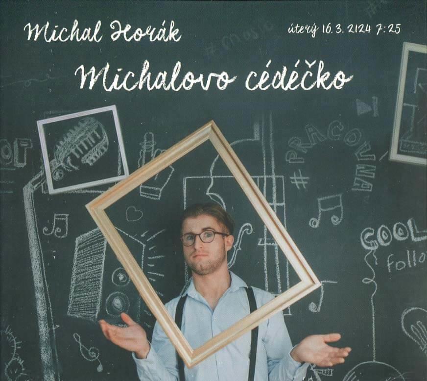 Michal Horák: Michalovo cédéčko (CD)