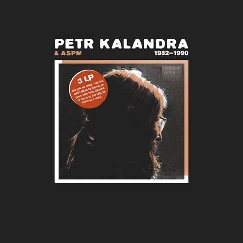 Petr Kalandra: 1982-1990 (3 Vinyl LP)