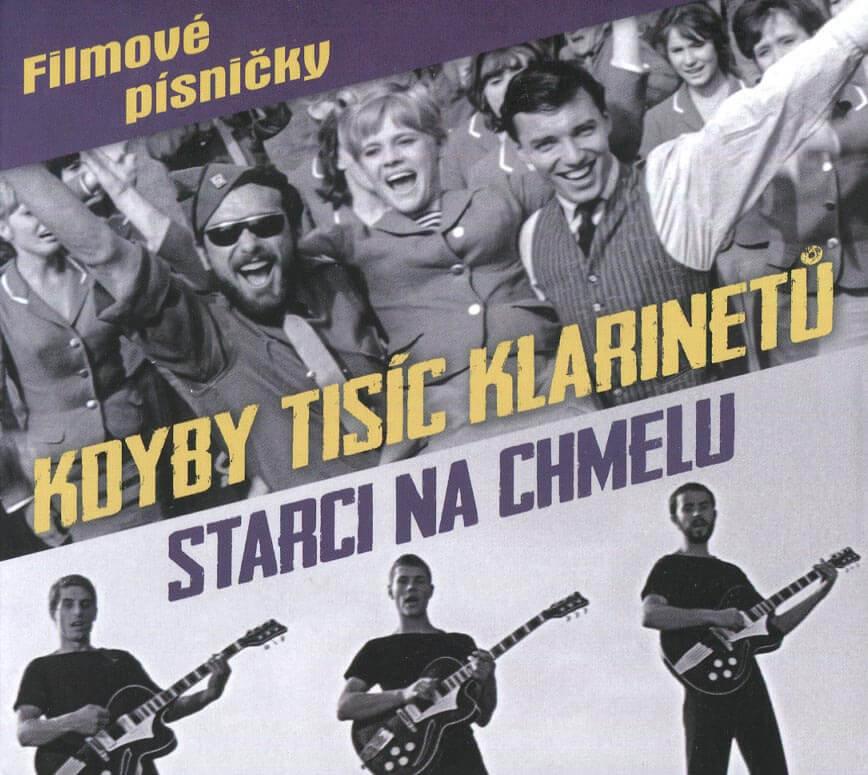 Kdyby tisíc klarinetů, Starci na chmelu - Filmové písničky (CD)