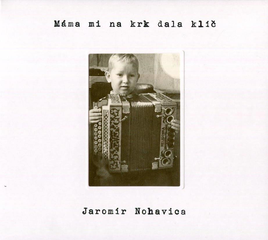 Jaromír Nohavica: Máma mi na krk dala klíč (CD)