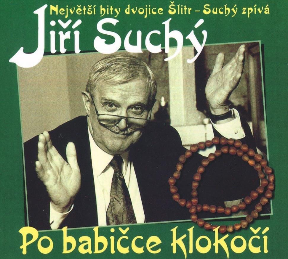 Jiří Suchý - Po babičce klokočí (CD)