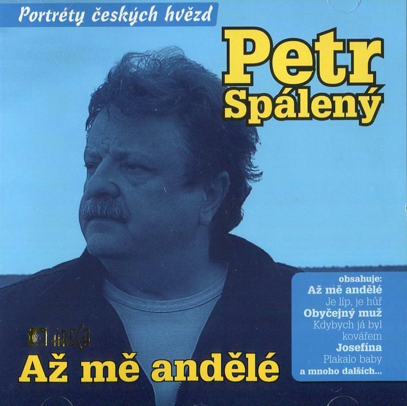 Petr Spálený - Až mě andělé (CD)