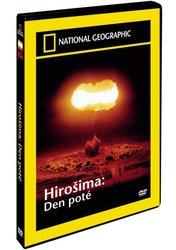 Hirošima - den poté (DVD) - National Geographic