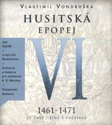 Husitská epopej VI. (1461–1471) (3 MP3-CD) - audiokniha