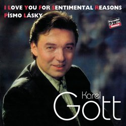 Karel Gott: Komplet 34/35 - I Love You For Sentimental Reasons / Písmo lásky (2 CD)