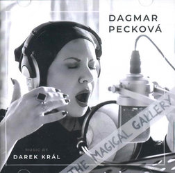 Dagmar Pecková, Darek Král: The Magical Gallery (CD)