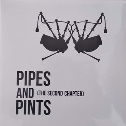 Pipes and Pints: The Second Chapter (Vinyl LP)