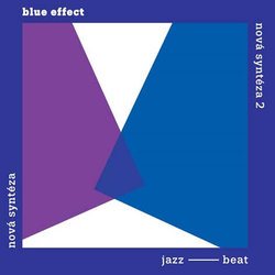 Blue Effect: Nová syntéza - Komplet (2 Vinyl LP)