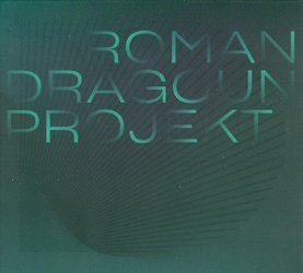 Roman Dragoun Projekt (2 CD)